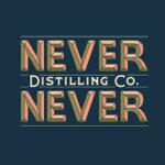 Never Never Distilling
